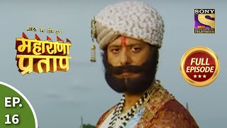 Bharat Ka Veer Putra - Maharana Pratap - Episode 16 - 20th June 2013