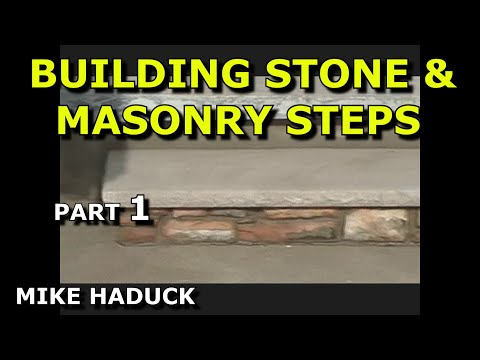 How I build stone steps, MIke Haduck