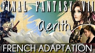 ♈ [French] Aerith's Theme - Final Fantasy VII width=