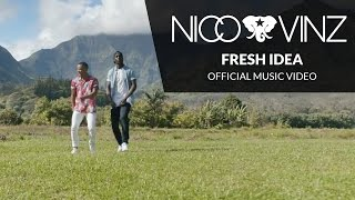 Nico & Vinz - Fresh Idea