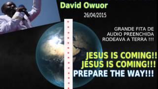 getlinkyoutube.com-SONHO! O dr DAVID OWUOR TERMINA SUA MISSÃO AS NAÇÕES e GRITA, JESUS IS COMING!