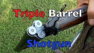 Three Barrel Shotgun