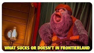 What Sucks or Doesn't Suck in Frontierland | Best and Worst | 05/09/18