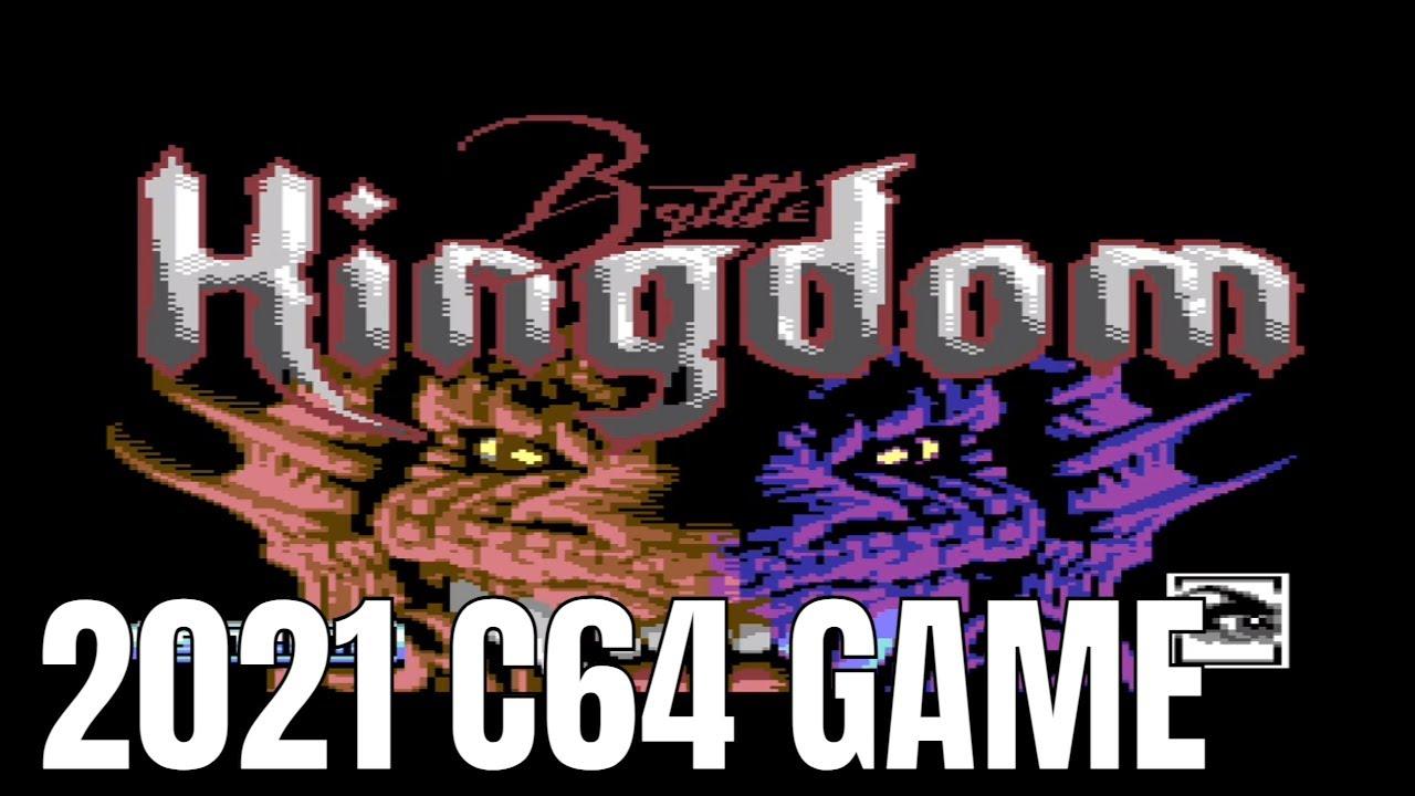 Battle Kingdom 2021 C64 GAME