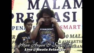Baiduri Cintaku: Atan Aryan and Syakilla - Live @ Kuala Selangor