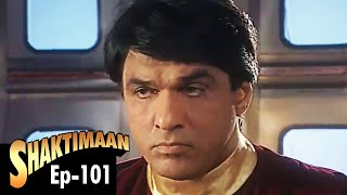 Shaktimaan - Episode 101