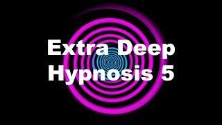 getlinkyoutube.com-Extra Deep Hypnosis 5