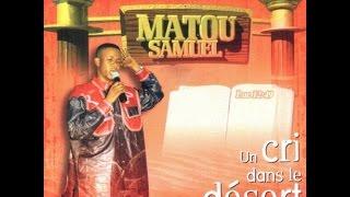 getlinkyoutube.com-Matou Samuel - Un cri dans le désert (Album complet)