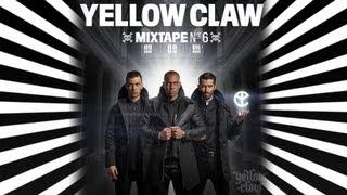 getlinkyoutube.com-Yellow Claw mixtape #6 & LINK NAAR #7