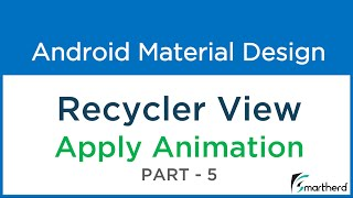 getlinkyoutube.com-#210 Android Recycler View- Apply ANIMATION on List Items : Material Design - Part - 5