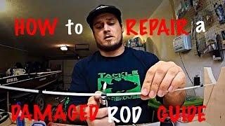 getlinkyoutube.com-How to Repair a Broken/Damaged Fishing Rod Guide
