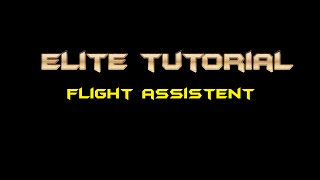 getlinkyoutube.com-Elite Dangerous Flight Assistent Tutorial (German)