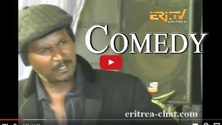 Eritrean Comedy Drama - Nay Zihidir Tikal Zihidir - Eritrea TV width=