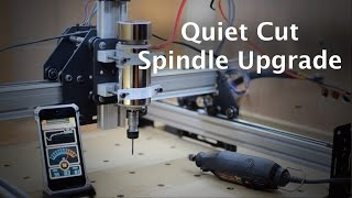 getlinkyoutube.com-Quiet Cut Spindle Upgrade for the Shapeoko 2 (#28)