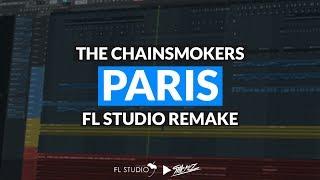 getlinkyoutube.com-The Chainsmokers - Paris (Instrumental/FL Studio Remake)
