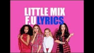 F U - LITTLE MIX  karaoke version ( no vocal ) lyric