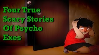 getlinkyoutube.com-Four True Scary Stories of Psycho Exes