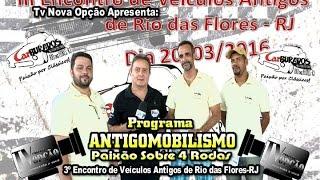 3º Encontro de Veículos Rio das Flores-RJ
