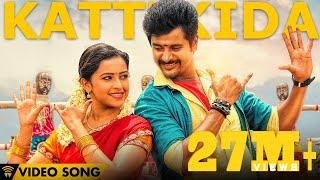 getlinkyoutube.com-Kattikida - Kaaki Sattai | Official Video Song | Siva Karthikeyan,Sri Divya | Anirudh