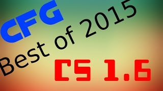 getlinkyoutube.com-Cel mai bun CFG 2015 [CS1.6] # d3f