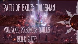 getlinkyoutube.com-Path of Exile - Voltaxic Poisonous Quills Build Guide [2.1]