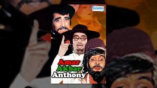 getlinkyoutube.com-Amar Akbar Anthony (1977) - Bollywood Movie - Amitabh - Vinod - Rishi