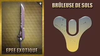 "getlinkyoutube.com-Destiny : Avoir l'épée exotique ""Brûleuse de sols"" I Explications de A à Z I By Goliath 3G"