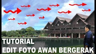 Tutorial Cara Edit Foto Awan Bergerak Di Android (EFEK PLOTAGRAPH) - Post Instagram Kekinian