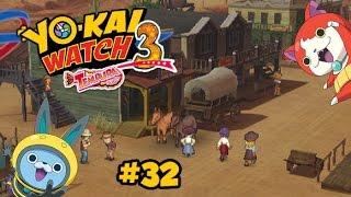 getlinkyoutube.com-Yo-kai Watch 3 #32 FR -  LA MÉLODIE DU DÉSERT ! LE PAYS DES COW-BOY !