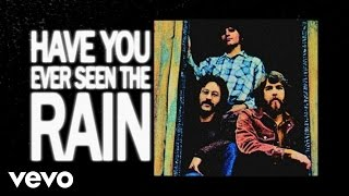 getlinkyoutube.com-Creedence Clearwater Revival - Have You Ever Seen The Rain (Lyric Video)