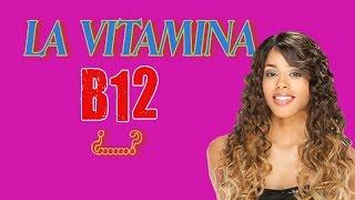 getlinkyoutube.com-La Vitamina B12 - - ¿Para Qué sirve la Vitamina B12 ?