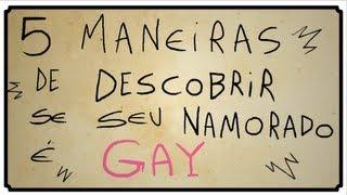 getlinkyoutube.com-5 MANEIRAS DE DESCOBRIR SE SEU NAMORADO É GAY