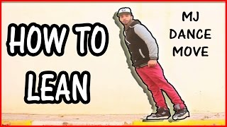 How to Michael Jackson Lean Epic Dance Move #TutorialTuesday