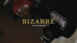 Kevin Sinatra - Bizarre