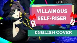 getlinkyoutube.com-Villainous Self-Riser (無頼ック自己ライザー) ♥ English Cover【rachie】