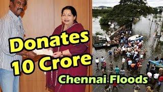 getlinkyoutube.com-Rajinikanth donates Rs.10 crore for Tamil Nadu Chief Minister Jayalalithaa ? | Chennai Flood 2015