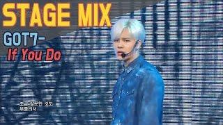 getlinkyoutube.com-GOT7 - If You Do @Show Music Core Stage Mix