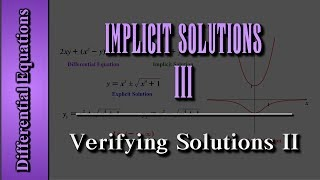 getlinkyoutube.com-Differential Equations: Implicit Solutions (Level 3 of 3) | Verifying Solutions II