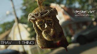 Trav - 1 Thing