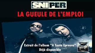 Sniper - La Gueule De L'emploi