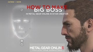 getlinkyoutube.com-Metal Gear Online: Avatar Creation - Big Boss