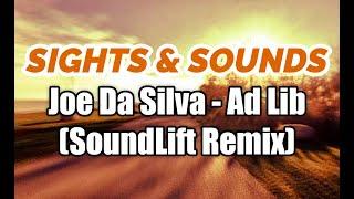 Sights & Sounds 004 - Ad Lib (SoundLift Remix)