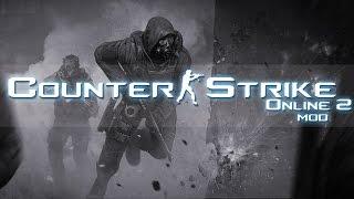 getlinkyoutube.com-Counter-Strike Online 2 [Counter-Strike Source Mod]