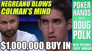 Dan Colman Can\'t Believe Negreanu\'s Hand
