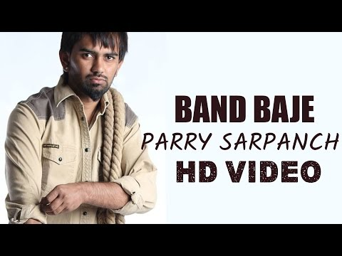 BAND BAJE | PARRY SARPANCH | HD FULL SONG | JAGDEV MAAN PRESENTS