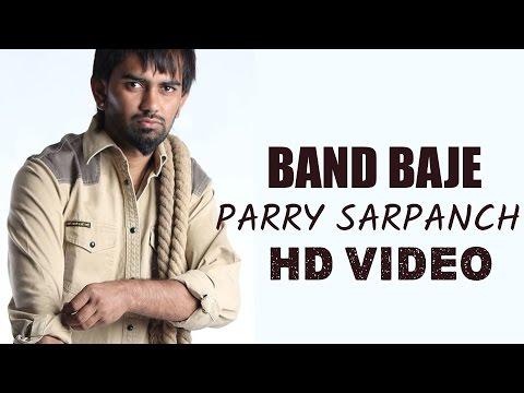 BAND BAJE | PARRY SARPANCH | HD FULL SONG | JAGDEV MAAN PRESENTS
