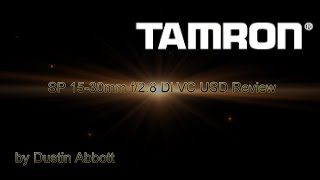 getlinkyoutube.com-Tamron SP 15-30mm f/2.8 Di VC USD Complete Review