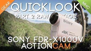 getlinkyoutube.com-Quicklook Sony's 4K FDR-X1000V Part 2 Video Quality
