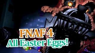All FNAF 4 Easter Eggs!