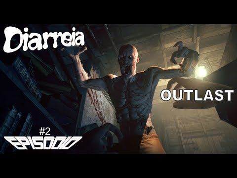 Outlast #2 - HorroR Diarreia